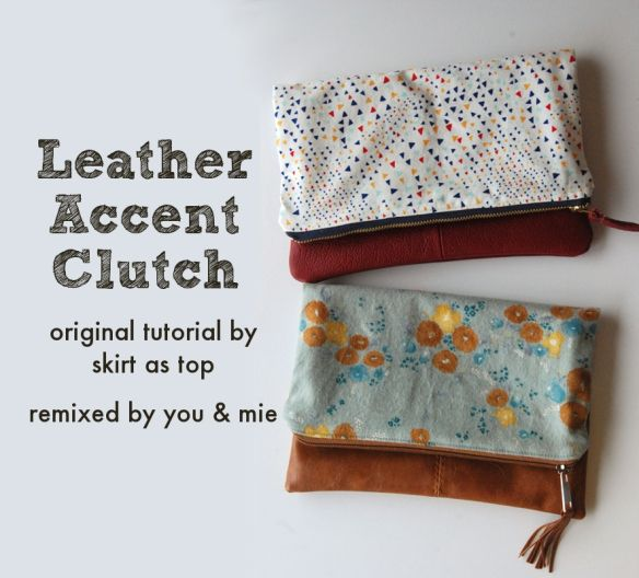 DIY leather accent clutch