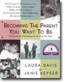 Becoming the Parent You Want to Be provides parents with the building blocks they need to discover their own parenting philosophy and develop effective parenting strategies.