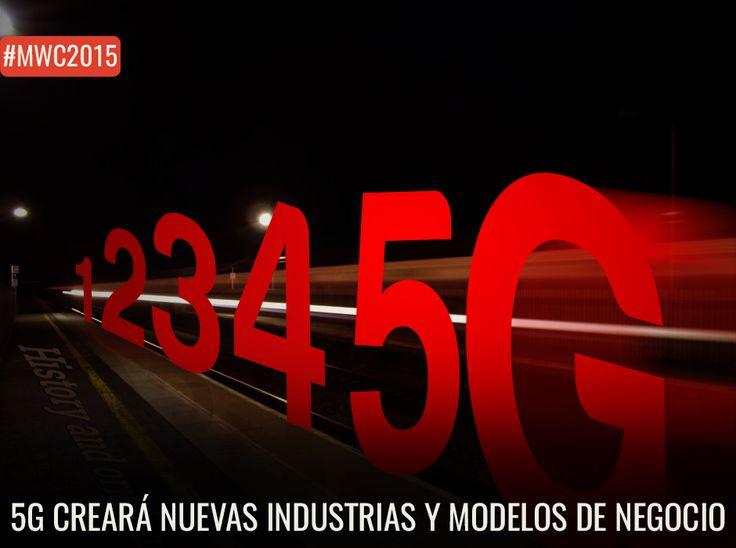 5g creará nuevas industrias y modelos de negocio. http://www.enter.co/eventos/mwc/2015/huawei-asegura-que-5g-creara-nuevas-industrias-y-modelos-de-negocio/