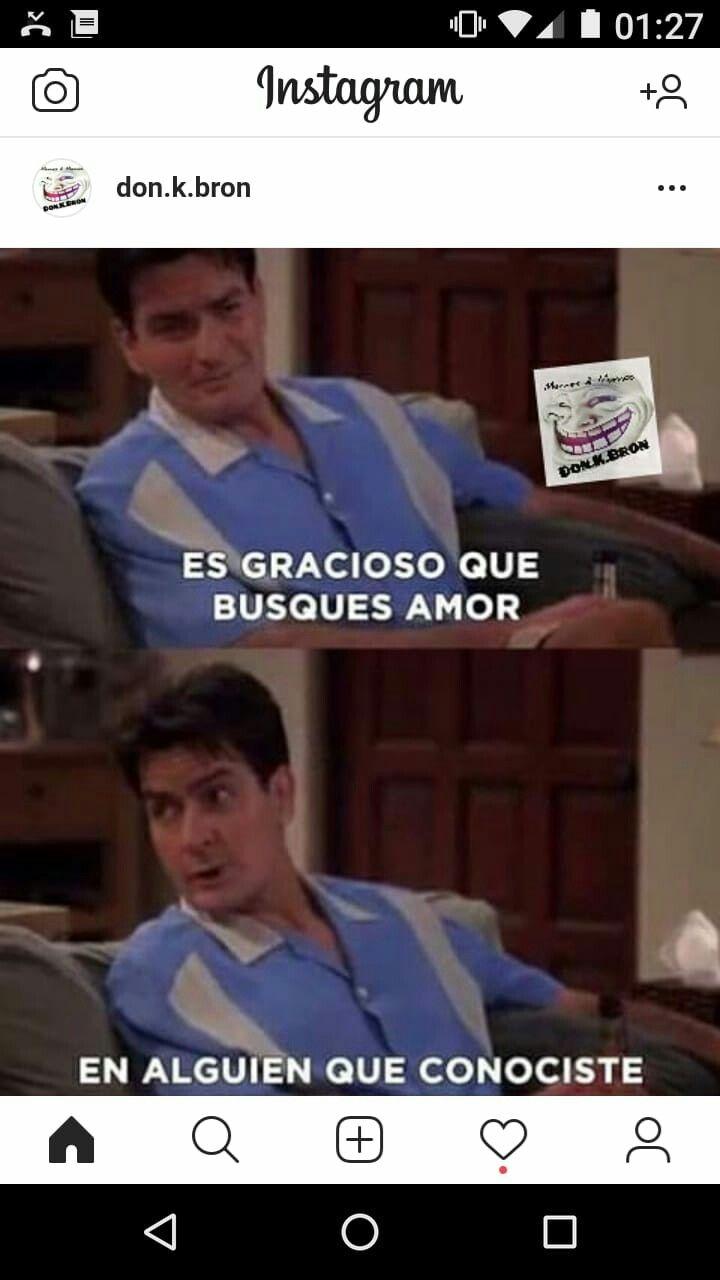 Pin De Diego Felioga En Geniales Memes Busco Un Amor Memes Para Reir Gracioso