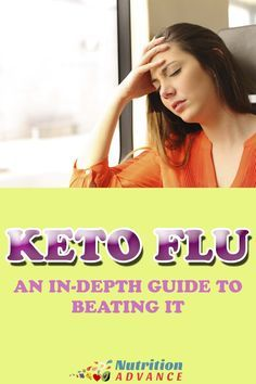 Keto Flu: An In-depth Guide to Beating It - coming from a high carbohydrate diet to a ketogenic or very low carb diet can be extremely difficult. And it can result in some negative symptoms of carbohydrate restriction which are collectively known as 'keto flu'. This article will explain what it is, why it happens, and how we can avoid (or beat) it. Read more: http://nutritionadvance.com/keto-flu via @nutradvance