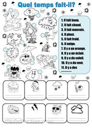 Quel temps fait-il? This site has many cool worksheets for all languages. Check it out.