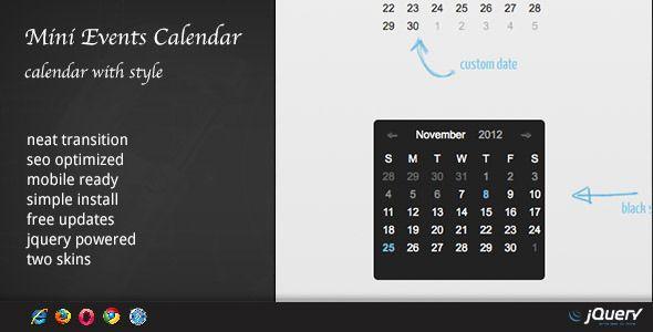 http://codecanyon.net/item/dzs-jquery-mini-events-calendar/3372045?WT.ac=search_thumb&WT.oss_phrase=calendar&WT.oss_rank=13&WT.z_author=ZoomIt