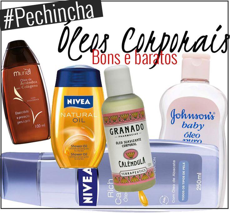 #Pechincha: Óleos Corporais Bons e baratos: 5 óleos para o banho que deixam a pele macia, sedosa, suave ao toque e cheirosa!