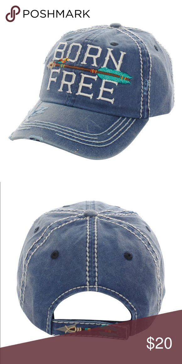 """Born Free Women's baseball hat ~ super cute This hat is absolutely adorable and super comfy. Navy Hat DESCRIPTION - Born Free Baseball Cap    - Embroidered Born Free Décor - Multi Color Embroidered Arrow Décor - Vintage Torn Décor - Stitched Décor - Brim With Vintage Torn And Stitched Décor - Embroidered Arrow And Stitched On Velcro Size Adjuster   Décor - Vintage Baseball Cap - Size Adjustable - Brim Length: 3"""" - 100% Cotton Accessories Hats"""
