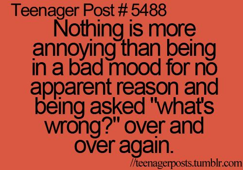 5488: Teenage Posts Im Ok, Real Life, Quotes, My Life, Funny, Bad Mood, Awesome Teenage, True Stories, Teenager Posts