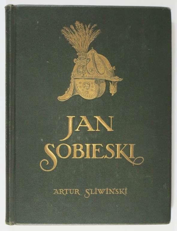 Artur Śliwiński, Jan Sobieski, M. Arct 1924. Oprawa wydawnicza J. Recmanika