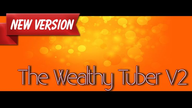 The Wealthy Tuber V2 Review,Troy James Wealthy Tuber 2,What Is Wealthy T...