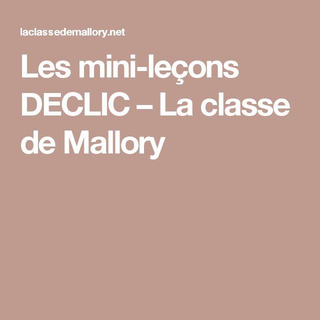 Les mini-leçons DECLIC – La classe de Mallory