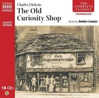 The Old Curiosity Shop written by Charles Dickens performed by Anton Lesser on CD (Unabridged)