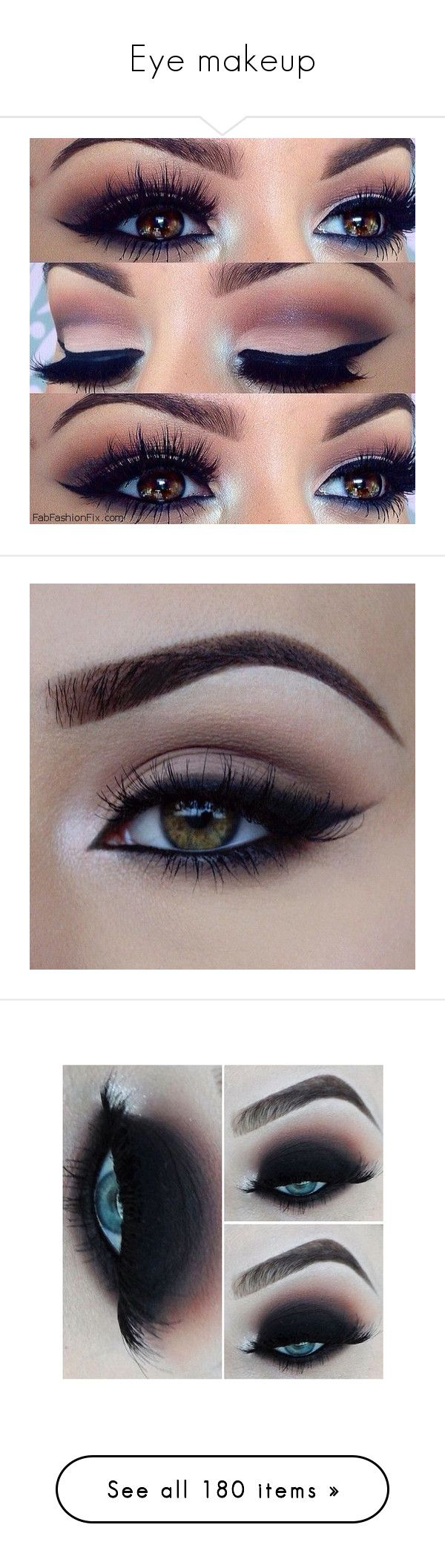 """""""Eye makeup"""" by queen-beanie ❤ liked on Polyvore featuring beauty products, makeup, eye makeup, eyes, beauty, make, lip makeup, eyebrow makeup, brow makeup and eye brow makeup"""