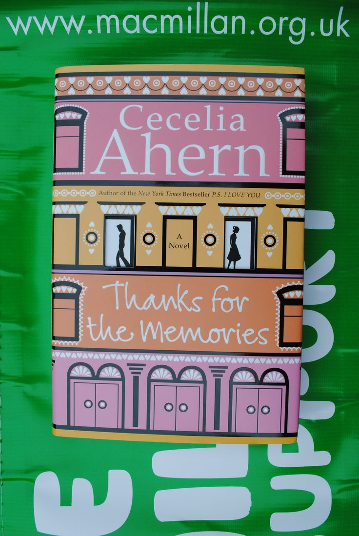 Item 060 – (PIC 1 of front cover) Cecelia Ahern Signed copy of 'Thanks for the Memories' Kindly donated by Cecelia (Twitter: @Cecelia_Ahern)