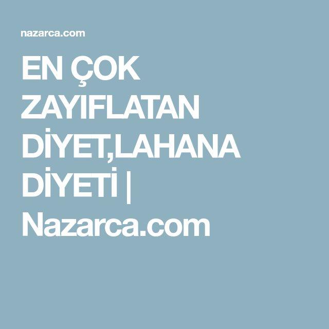EN ÇOK ZAYIFLATAN DİYET,LAHANA DİYETİ | Nazarca.com