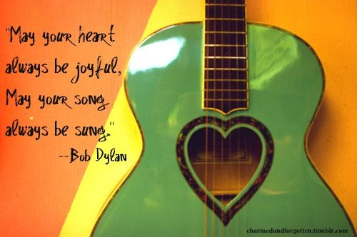 """""""...and may you staaayyy....forever young!"""" Forever Young by Bob Dylan. This is one of my very favorite Dylan songs."""