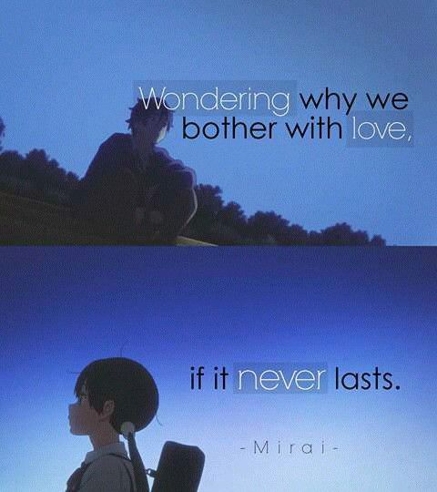 Because it never will. I'm just waiting for that day when I find someone who I can be myself around. And when I do, I'll never forget it. ~Fluffy C.