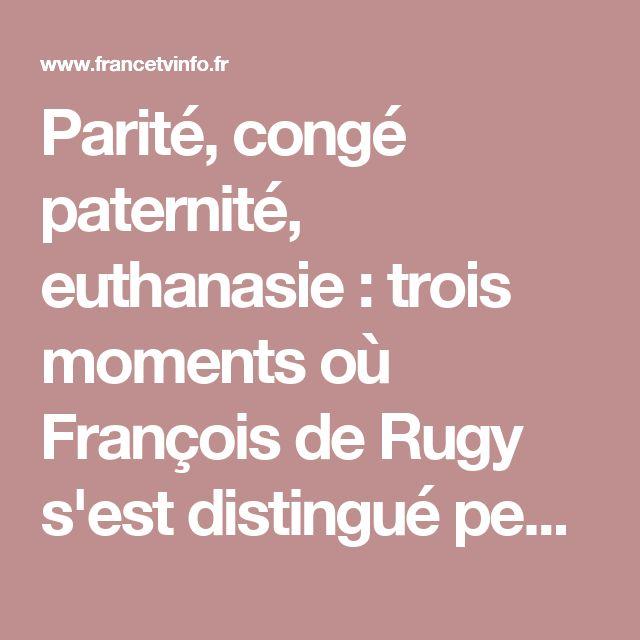 Parité, congé paternité, euthanasie : trois moments où François de Rugy s'est distingué pendant le débat