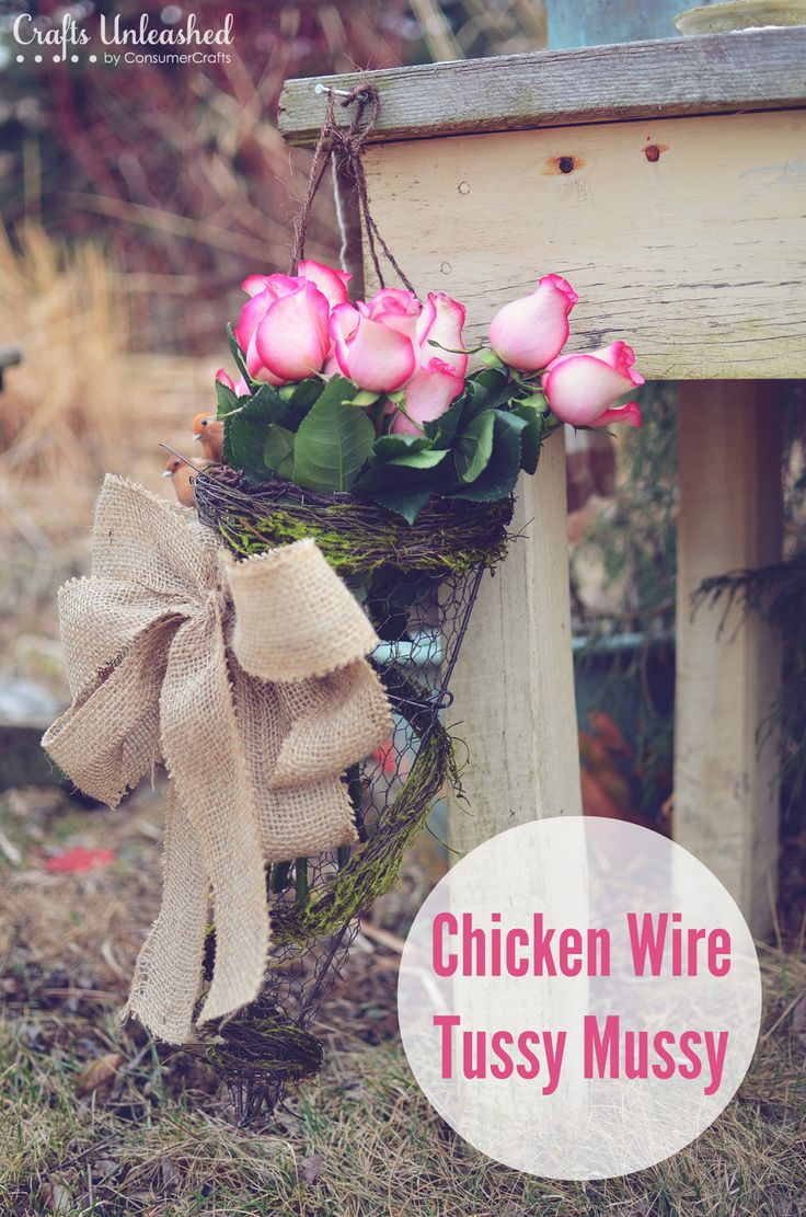 Chicken Wire Tussy Mussy An Outdoor Vase