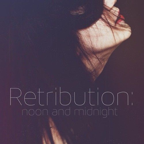 Retribution: Noon and Midnight (A Mara Dyer Fanmix)