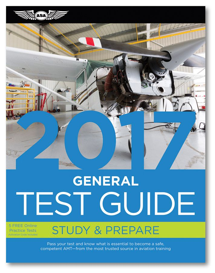 """Fast Track 2017 Test Guide: General The """"Fast Track"""" to study for and pass the FAA Aviation Maintenance Technician (AMT) General Knowledge Exam."""