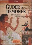 """""""EGYPT - Guder og demoner - Mytologien i det gamle Egypt Historie på en ny måte 4"""""""