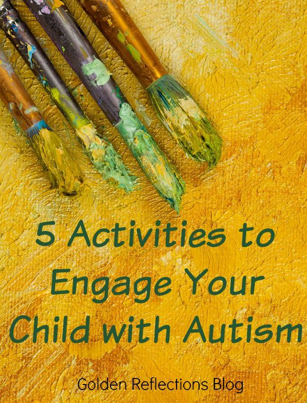 5 fun arts and crafts activities to engage your child with Autism. www.GoldenReflectionsBlog.com