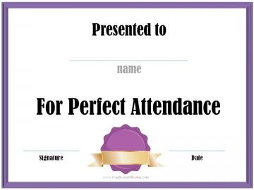 Certificates That Can Be Awarded To Students For Perfect Attendance. All  Award Certificates Can Be Customized And Printed For Free!  Free Perfect Attendance Certificate Template