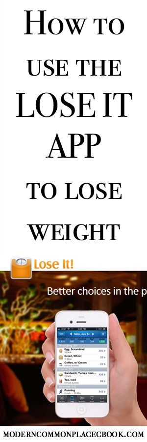 The Key to Losing Weight - Use the Lose It App to lose weight #loseit
