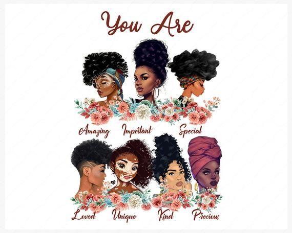 You Are Amazing Black Women Png Black Women Strong Black Queen Png Black Girl Black Women Png Printable Melanin Sublimation Download Black Girl Magic Art Black Girl Natural Hair Black Girl