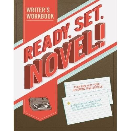 Download Pdf Ready Set Novel A Workbook Free Epub Mobi Ebooks National Novel Writing Month Novel Writing Writing A Book