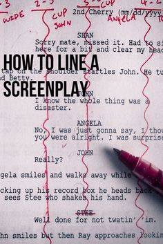 article on how to line a screenplay for continuity, coverage and general knowledge | screenwriting | filmmaking
