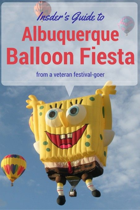 Insider's Guide to the Albuquerque Balloon Fiesta - Suitcases and Sippy Cups #balloonfiesta