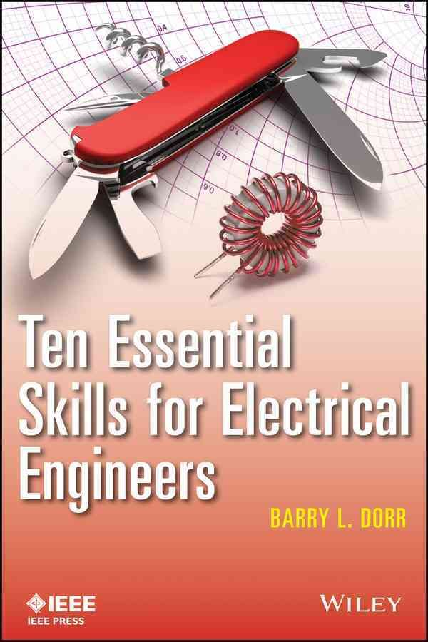 Ten Essential Skills for Electrical Engineers                                                                                                                                                                                 Más