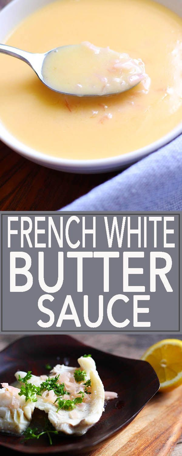 A velvety, white French butter sauce. Beurre Blanc is a classic that goes well with fish, chicken and vegetables. It's easy and fast! | FusionCraftness.com | beurre blanc | French sauce | white butter sauce | sauce for fish | sauce for chicken | sauce for