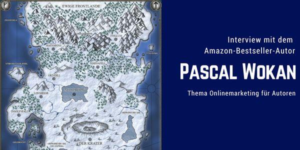 Fantasy Autor Pascal Wokan Zum Thema Onlinemarketing Wie Man Einen Amazon Bestseller Landet Und Warum Ein Newsletter So Wichtig Online Marketing Autoren Autor