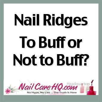 New ASK ANA Article: RIDGES IN NAILS —To Buff or Not To Buff?