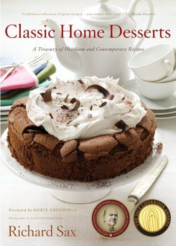 Classic Home Desserts: A Treasury of Heirloom and Contemporary Recipes from Around the World by Dorie Greenspan http://www.amazon.co.uk/dp/0618057080/ref=cm_sw_r_pi_dp_PIwsub19TXX8E