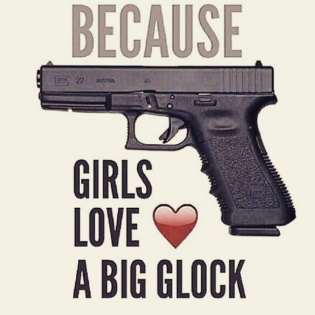 Do girls like big Glocks? - http://www.sonsoflibertytees.com/patriotblog/do-girls-like-big-glocks/?utm_source=PN&utm_medium=Pinterest&utm_campaign=SNAP%2Bfrom%2BSons+of+Liberty+Tees%3A+A+Liberty+and+Patriot+Blog www.SonsOfLibertyTees.com Liberty & Patriotic Threads
