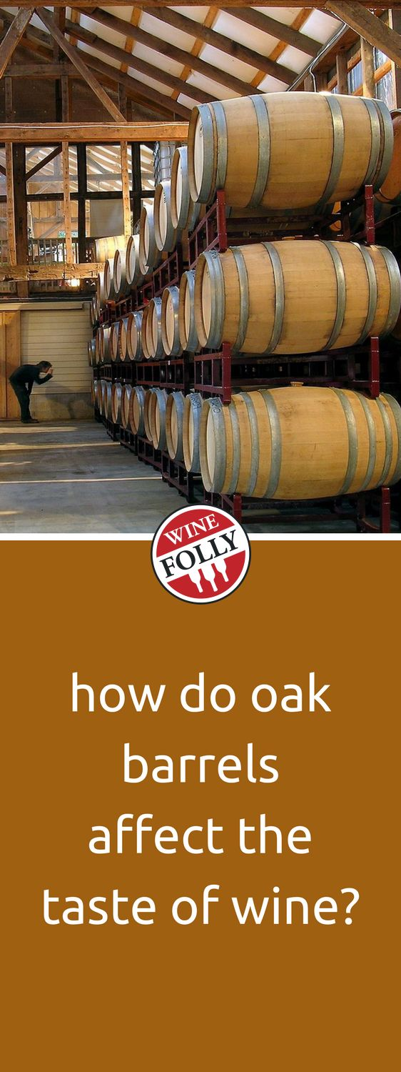 How Does Oak Affect Wine?