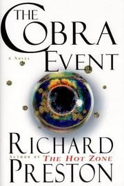 a gruesome undertaking in the cobra event by richard preston The cobra event is set in motion one spring morning read the cobra event by richard preston free online other gruesome deaths of a similar nature have.