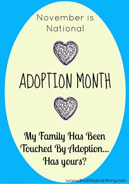 National Adoption Awareness Month--My family has been touched by adoption. Has yours?