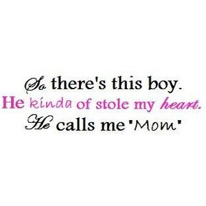 Love my boy.: Sweet, Quotes, Big Boys, My Heart, Baby Boys, Love My Sons, Being A Mom, Love My Boys, Little Boys