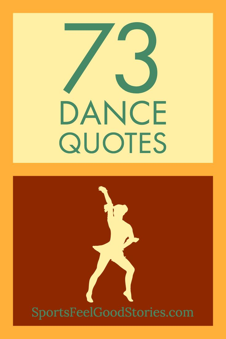 Inspirational Dance Quotes: Funny, Famous | Dance quotes ...
