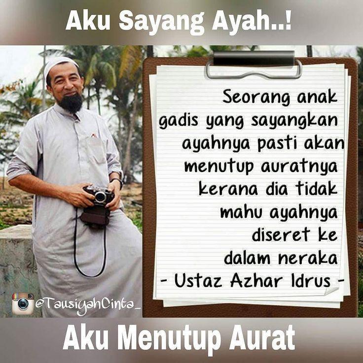 Sayang Ayah..? Pasti Menutup Aurat..? .  Sayang Teman.? Pasti Tag 5 Temannya..! .  Follow and Support @indonesiamenutupaurat .