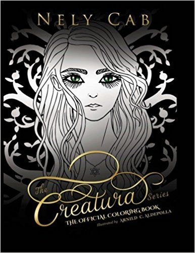 Unlimited Read and Download The Creatura Series Official Coloring Book -  [FREE] Registrer - By Nely Cab  The Creatura Series Official Coloring Book Online PDF  The Creatura Series Official Coloring Book, read online The Creatura Series Official Coloring Book, Full audiobook