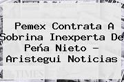 http://tecnoautos.com/wp-content/uploads/imagenes/tendencias/thumbs/pemex-contrata-a-sobrina-inexperta-de-pena-nieto-aristegui-noticias.jpg Maria Fernanda Said Pretelini. Pemex contrata a sobrina inexperta de Peña Nieto - Aristegui Noticias, Enlaces, Imágenes, Videos y Tweets - http://tecnoautos.com/actualidad/maria-fernanda-said-pretelini-pemex-contrata-a-sobrina-inexperta-de-pena-nieto-aristegui-noticias/