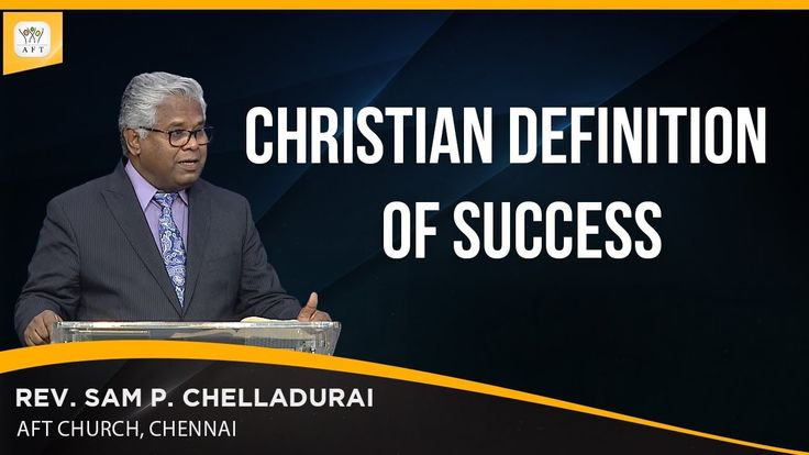 [Video] The Christian definition of success is not becoming whatever you want to be but becoming what God wants you to be.  Listen to the full message or read its transcript here: http://www.revsam.org/video/index/index/video/sunday-english-07-jan-2018/?utm_source=pinterest&utm_medium=link&utm_campaign=english-wordcapsule01-vcfss20180107  #revsam #work #success