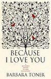 2013 APA Book Design Awards Best Designed Non Fiction Book #shortlist - Because I Love You | Barbara Toner #APA #Book #Awards #BestDesgined #NonFiction #Books #Humour