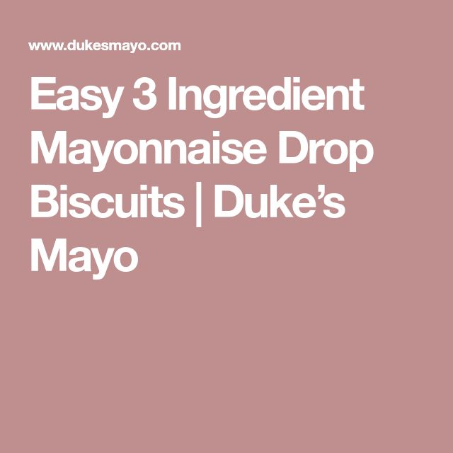 Easy 3 Ingredient Mayonnaise Drop Biscuits | Duke's Mayo