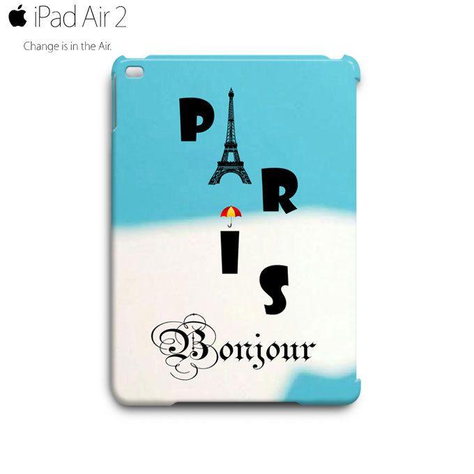 Paris Eiffel Tower Bonjour iPad Air 2 Case Cover Wrap Around
