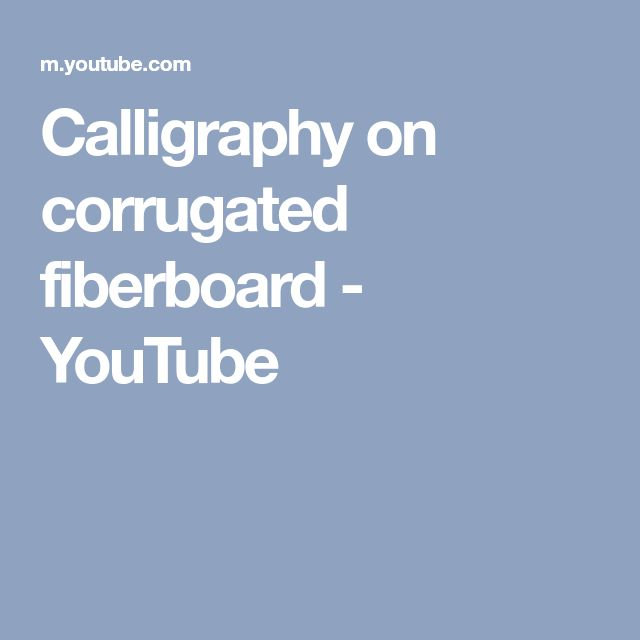 Calligraphy on corrugated fiberboard - YouTube